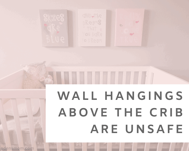 wall hangings above crib delete from baby registry infant safety