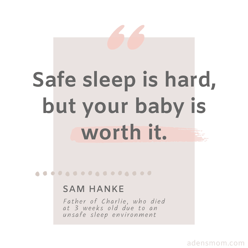 safe sleep is hard but your baby is worth it quote